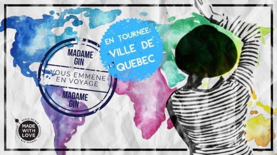 Madame Gin en Tournée : Ville de Quebec - Gin Internationaux - événement