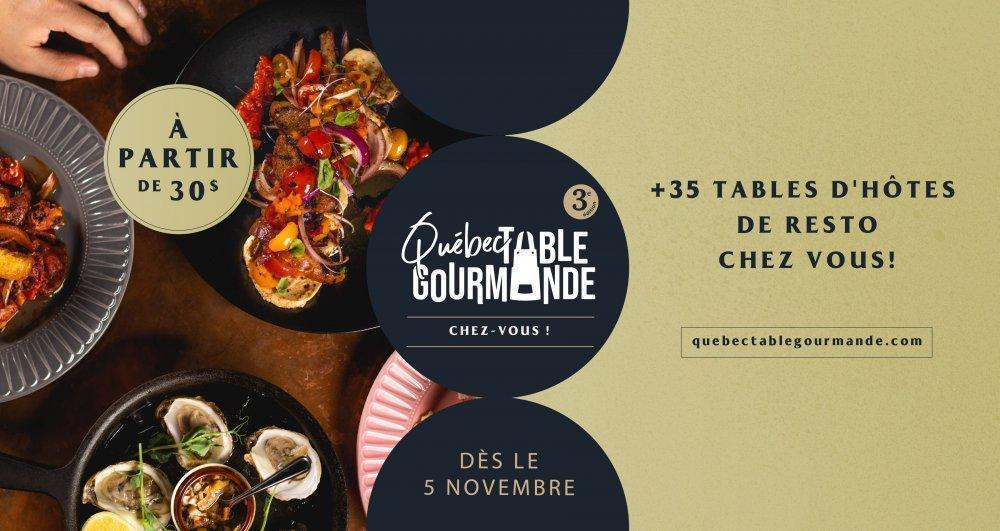 Québec Table Gourmande Chez Vous! - événement